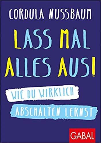"""Buch """"Lass mal alles Aus!"""" von Cordula Nussbaum"""