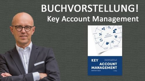 "10 Updates aus der 4. Auflage vom Buch ""Key Account Management"""
