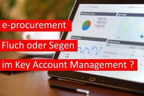 e-procurement im Key Account Management - Fluch oder Segen?