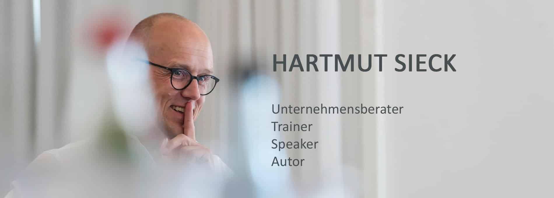Hartmut Sieck - Unternehmensberater, Buchautor, Speaker, Trainer