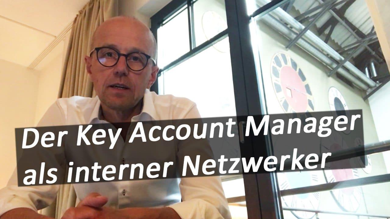 Der Key Account Manager als INTERNER Netzwerker