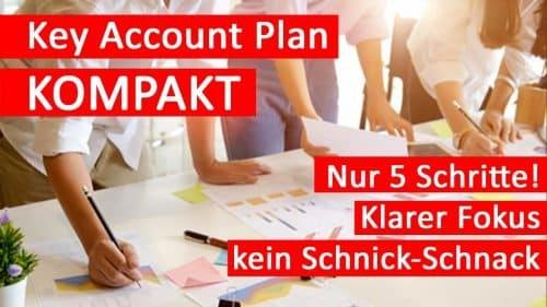 Key Account Plan KOMPAKT in nur 5 Seiten