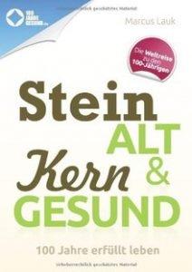 """Buch """"Stein alt und kern gesund"""" von Marcus Lauk"""