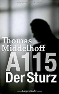 """Buch """"A115 Der Sturz"""" von Thomas Midelhoff"""