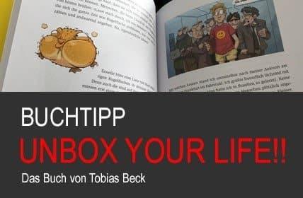 UNBOX YOUR LIFE! Das Buch von Tobias Beck
