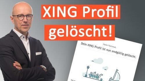 Ich habe mein XING Profil gelöscht!